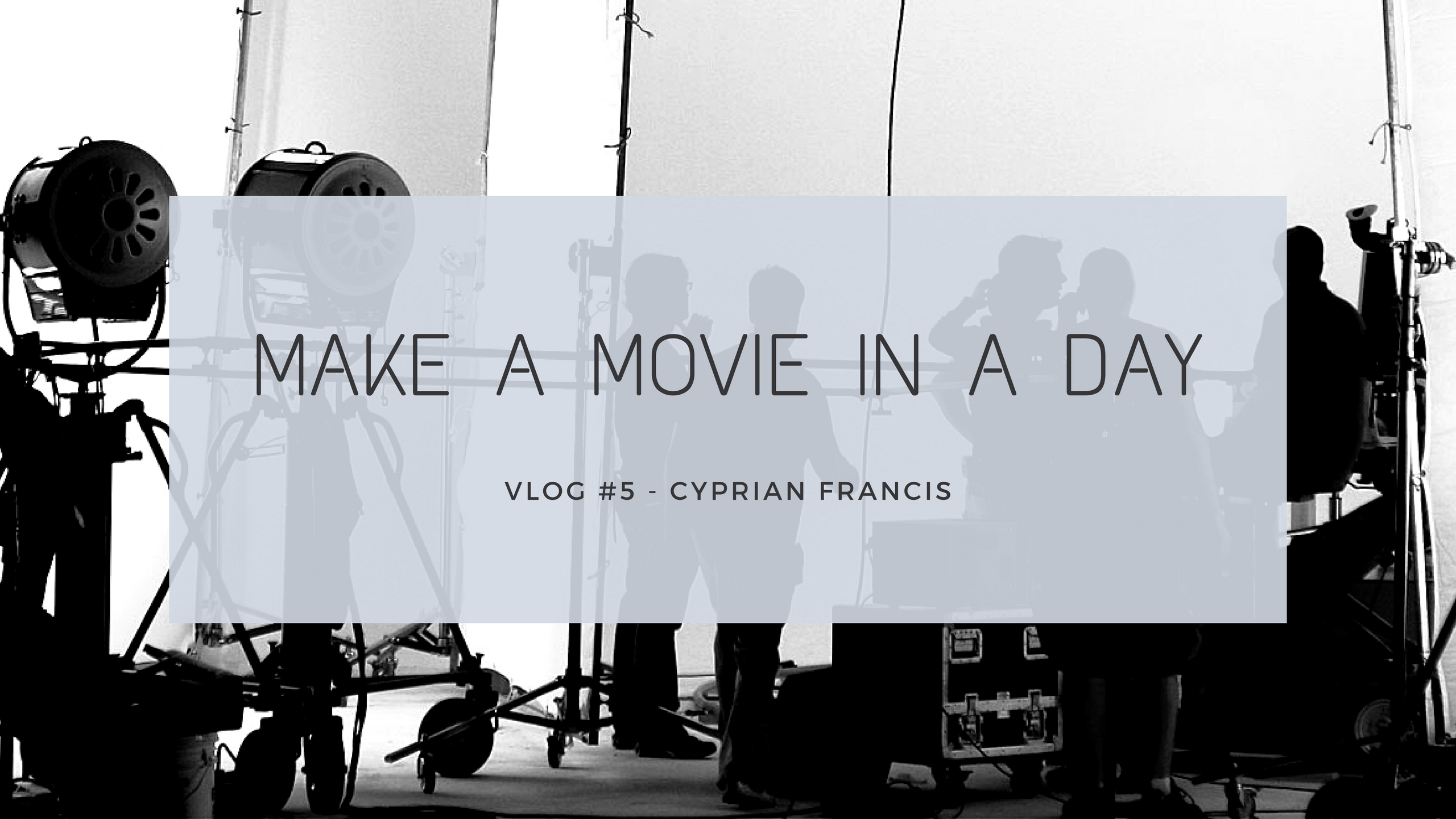 Make A Movie In A Day