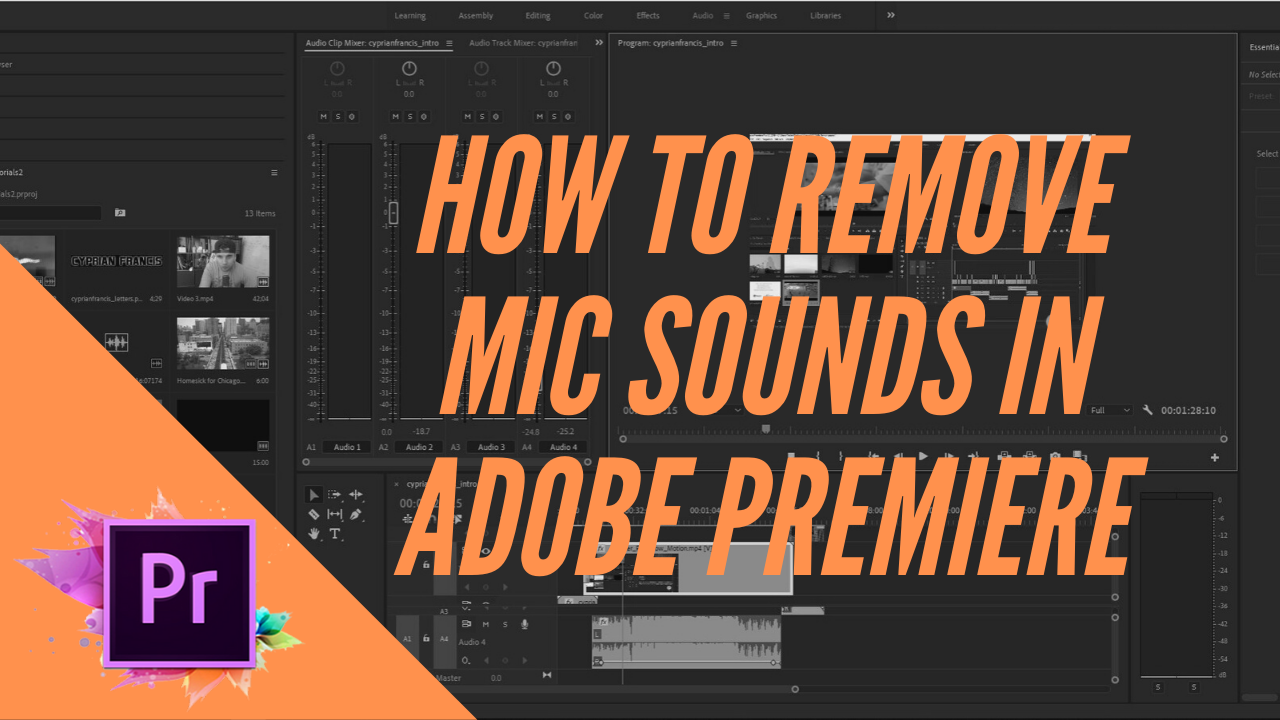 How to remove mic (clicking) sounds using Adobe Premiere Pro